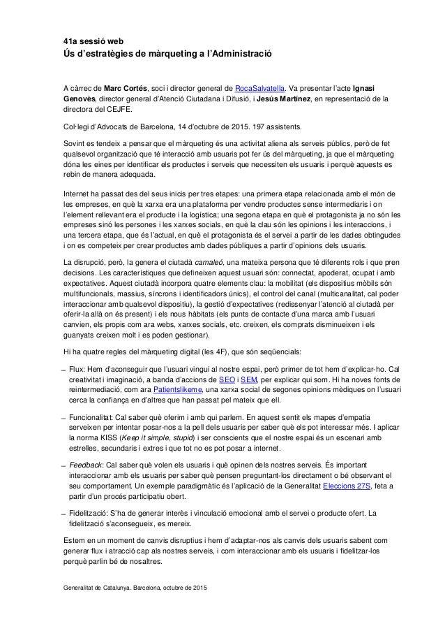 41a sessió web Ús d'estratègies de màrqueting a l'Administració A càrrec de Marc Cortés, soci i director general de RocaSa...