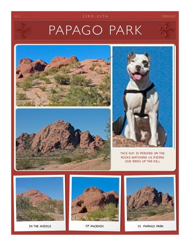 2013                   2 3 R D - 2 5 T H                           FEBRUARY                     PAPAGO PARK             ...