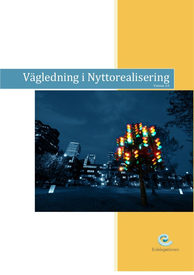 1 Vägledning i NyttorealiseringVersion 2.0