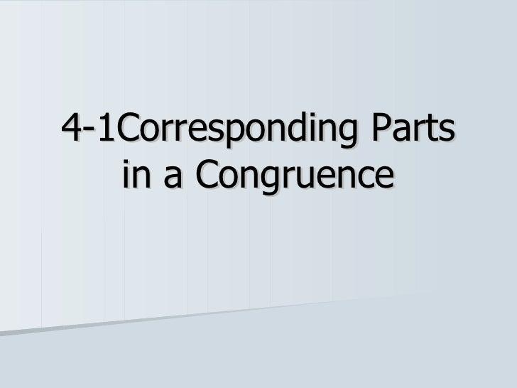 4-1Corresponding Parts in a Congruence