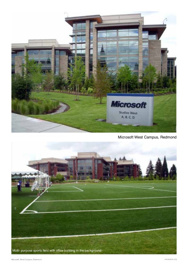 Microsoft West Campus, Redmond www.parix.orgMicrosoft, West Campus, Redmond Multi- purpose sports field with office buildi...