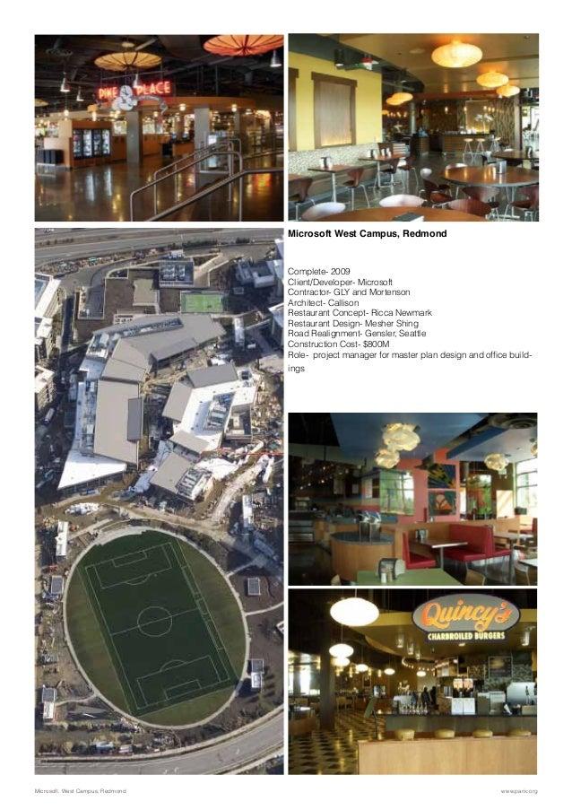 Microsoft West Campus, Redmond Complete- 2009 Client/Developer- Microsoft Contractor- GLY and Mortenson Architect- Calliso...