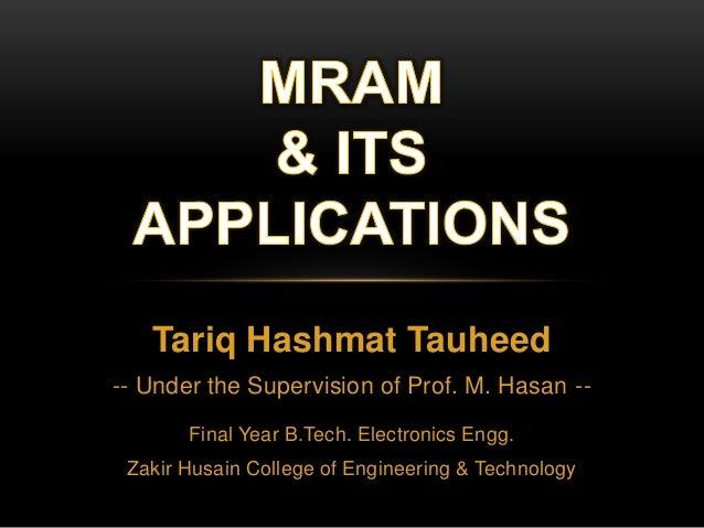 Tariq Hashmat Tauheed -- Under the Supervision of Prof. M. Hasan -Final Year B.Tech. Electronics Engg. Zakir Husain Colleg...