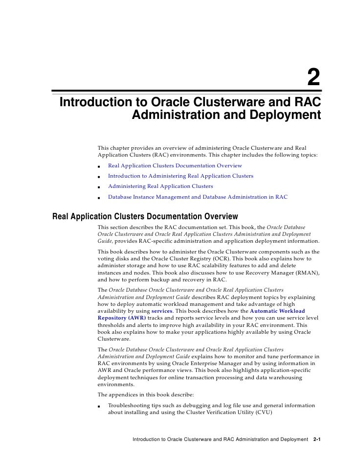 2  Introduction to Oracle Clusterware and RAC              Administration and Deployment             This chapter provides...