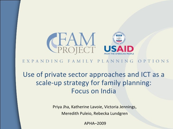 Use of private sector approaches and ICT as a    scale-up strategy for family planning:                Focus on India     ...