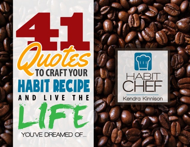 Selected by:Kendra Kinnison, Habit Chef    Designed by: Mariah Fowler