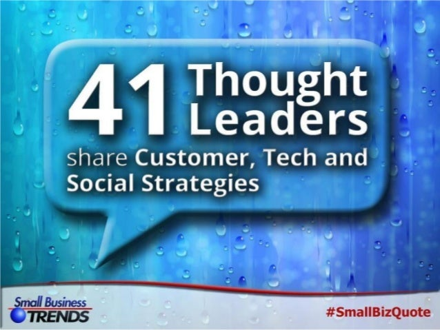 41 Thought Leaders on Social Media, Customer Service and Tech