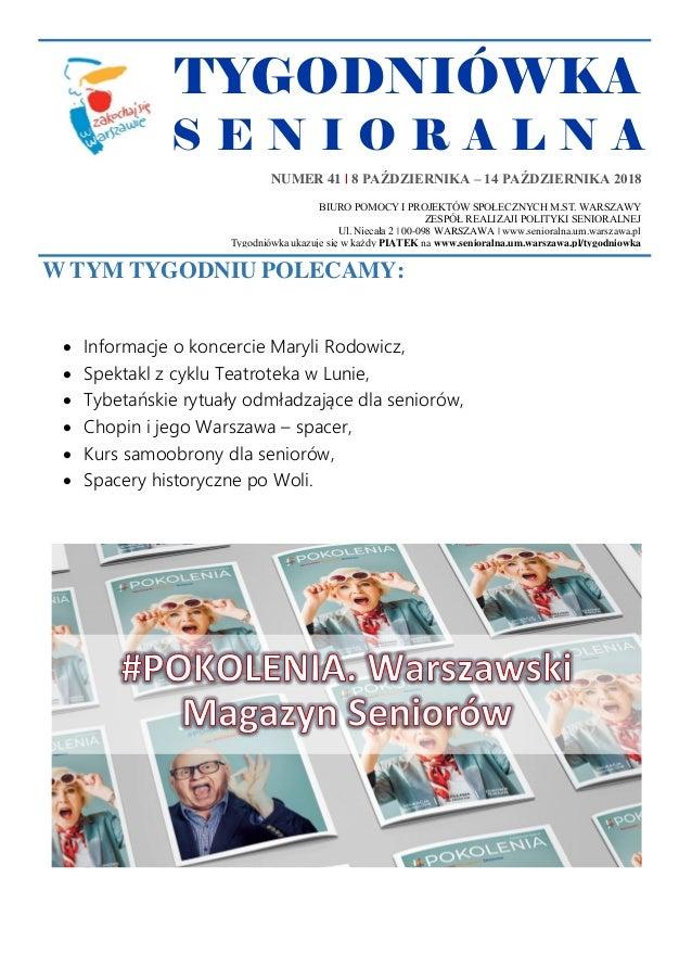 TYGODNIÓWKA S E N I O R A L N A W TYM TYGODNIU POLECAMY:  Informacje o koncercie Maryli Rodowicz,  Spektakl z cyklu Teat...
