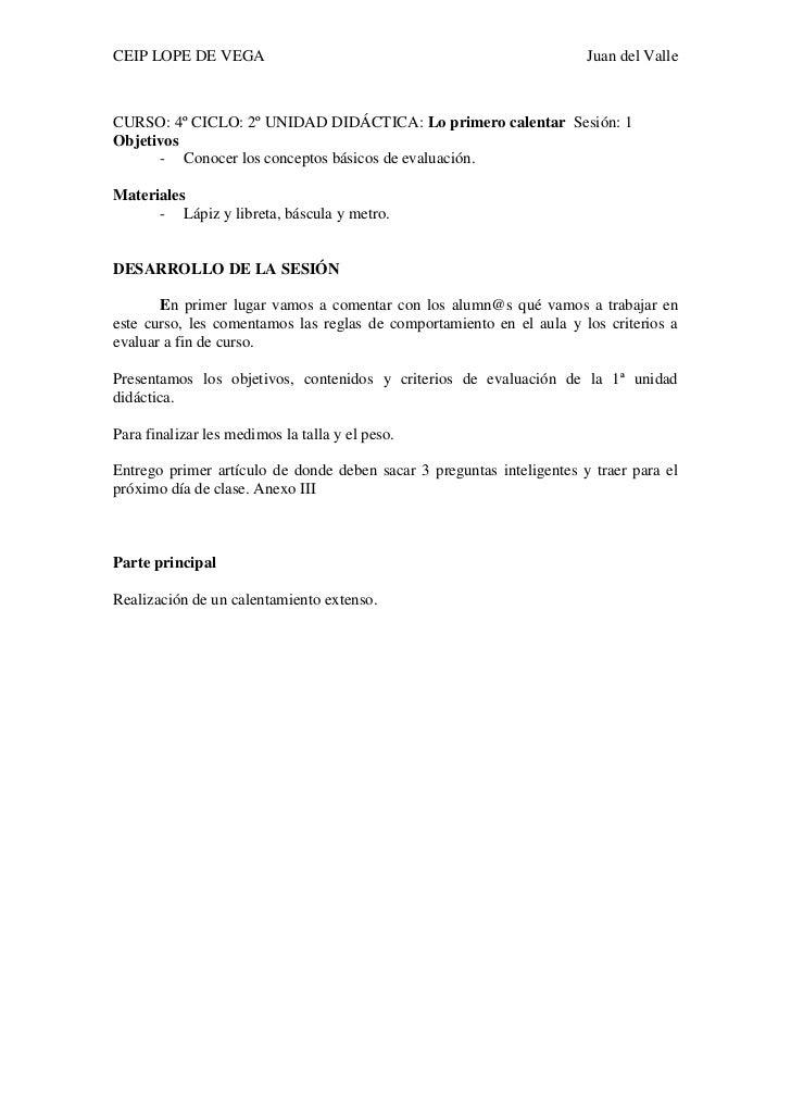 CEIP LOPE DE VEGA                                                      Juan del ValleCURSO: 4º CICLO: 2º UNIDAD DIDÁCTICA:...