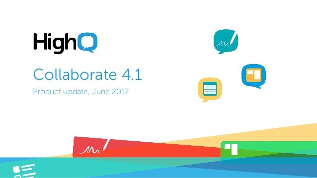 Collaborate 4.1 Product update, June 2017