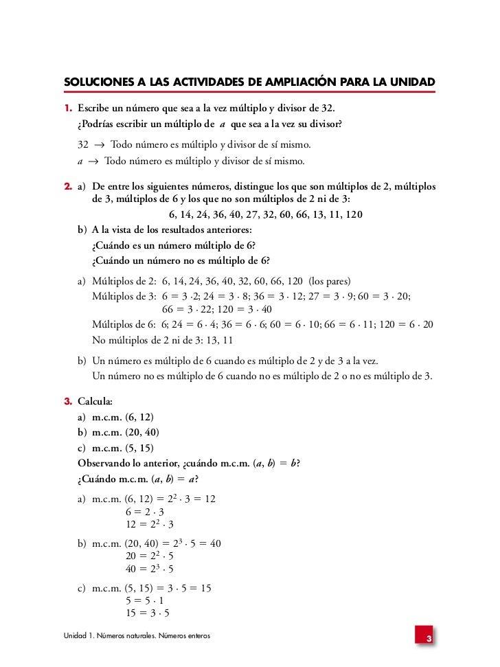 SOLUCIONES A LAS ACTIVIDADES DE AMPLIACIÓN PARA LA UNIDAD  1.   Escribe un número que sea a la vez múltiplo y divisor de 3...