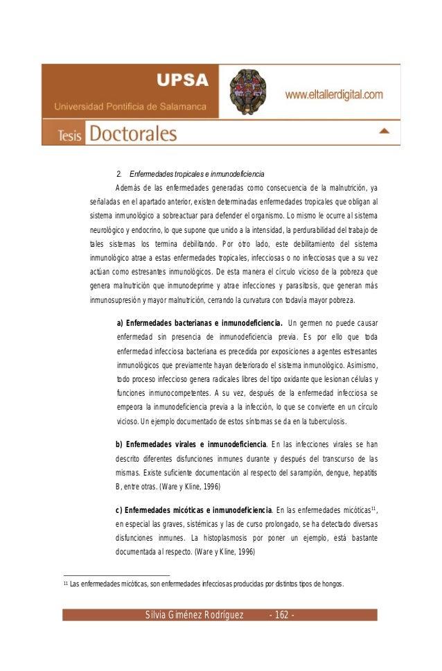 Silvia Giménez Rodríguez - 162 - 2. Enfermedades tropicales e inmunodeficiencia Además de las enfermedades generadas como ...