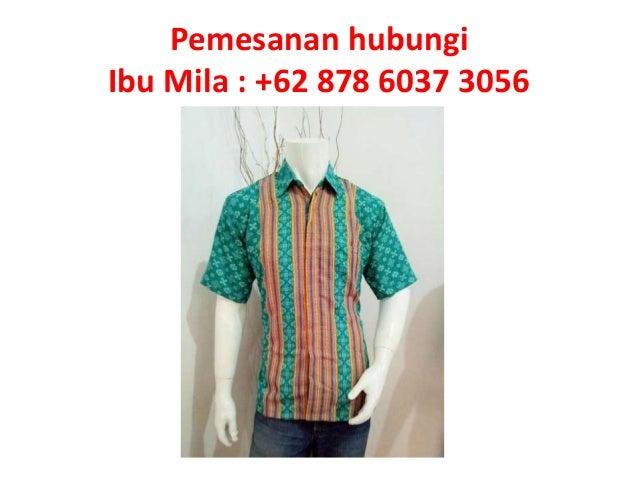 Pemesanan Hub 62 878 6037 3056 Model Baju Batik Modern Untuk Hija
