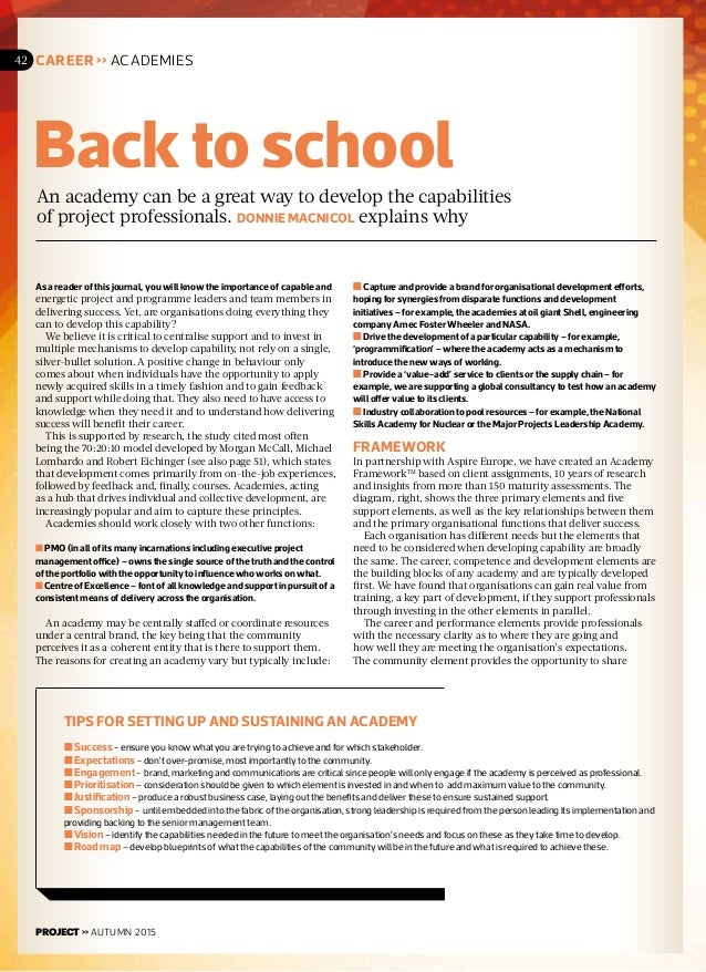 w Back to school An academy can be a great way to develop the capabilities of project professionals. DONNIE MACNICOL expla...