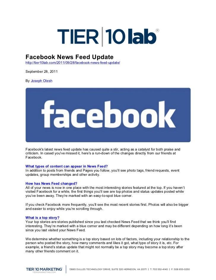Facebook News Feed Updatehttp://tier10lab.com/2011/09/28/facebook-news-feed-update/September 28, 2011By Joseph OleshFaceb...