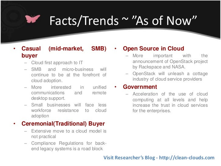 """Facts/Trends ~ """"As of Now""""•   Casual    (mid-market,        SMB)      •   Open Source in Cloud    buyer                   ..."""