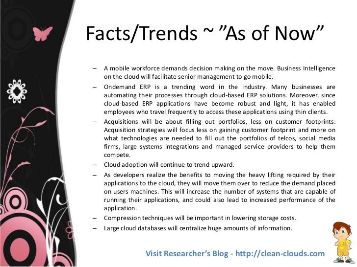 """Facts/Trends ~ """"As of Now""""–   A mobile workforce demands decision making on the move. Business Intelligence    on the clou..."""