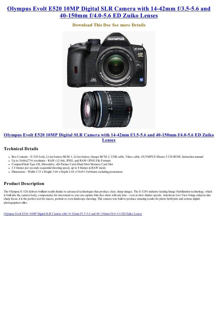 Olympus Evolt E520 10MP Digital SLR Camera with 14-42mm f/3.5-5.6 and                    40-150mm f/4.0-5.6 ED Zuiko Lense...