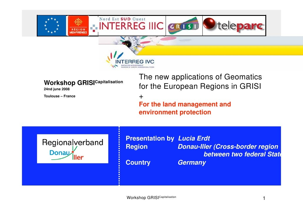 IVC                                                     The new applications of Geomatics Workshop            GRISICapital...