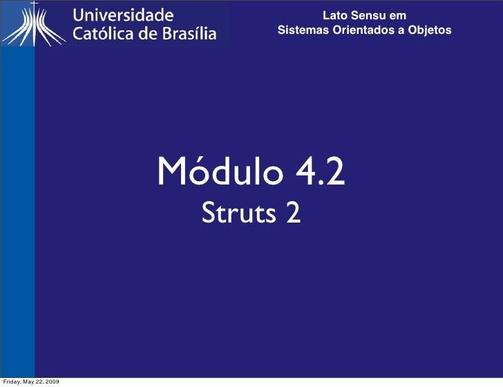 Lato Sensu em                                Sistemas Orientados a Objetos                            Módulo 4.2          ...