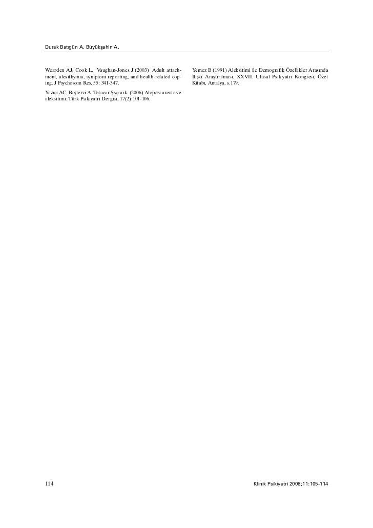 Durak Batýgün A, Büyükþahin A.Wearden AJ, Cook L, Vaughan-Jones J (2003) Adult attach-            Yemez B (1991) Aleksitim...