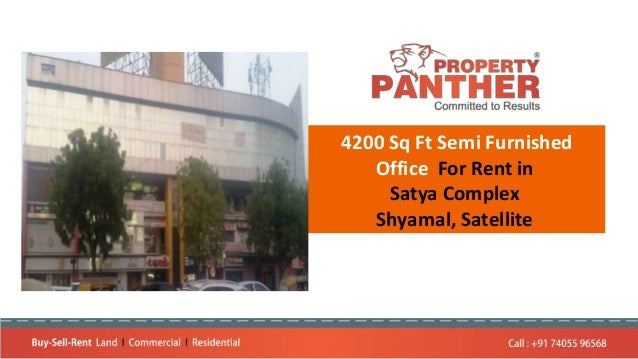 4200 Sq Ft Semi Furnished Office For Rent in Satya Complex Shyamal, Satellite