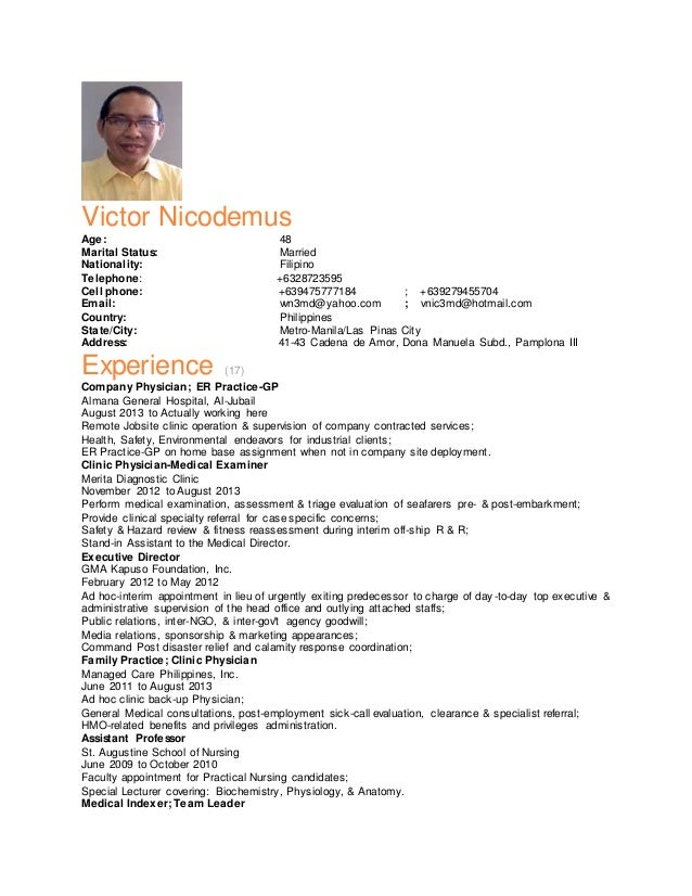 Victor Nicodemus Age: 48 Marital Status: Married Nationality: Filipino Telephone: +6328723595 Cell phone: +639475777184 ; ...