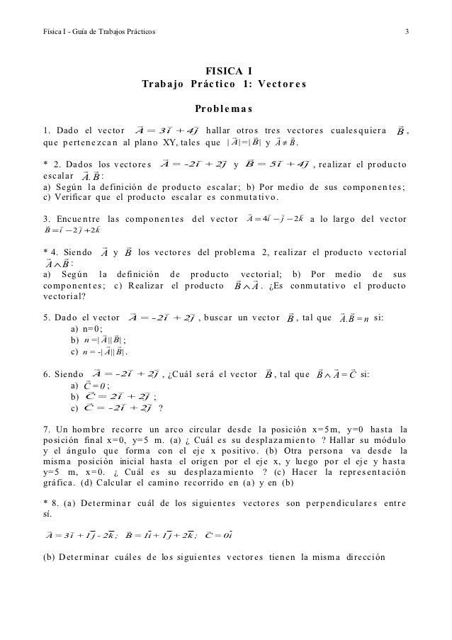 Física I - Guía de Trabajos Prácticos                                                           3                         ...
