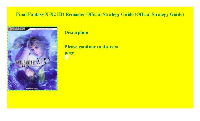 Final Fantasy X X2 Hd Remaster Official Strategy Guide Paperback