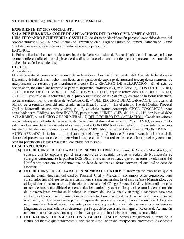 NUMERO OCHO (8) EXCEPCIÓN DE PAGO PARCIAL EXPEDIENTE 417-2008 OFICIAL 5To. SALA PRIMERA DE LA CORTE DE APELACIONES DEL RAM...