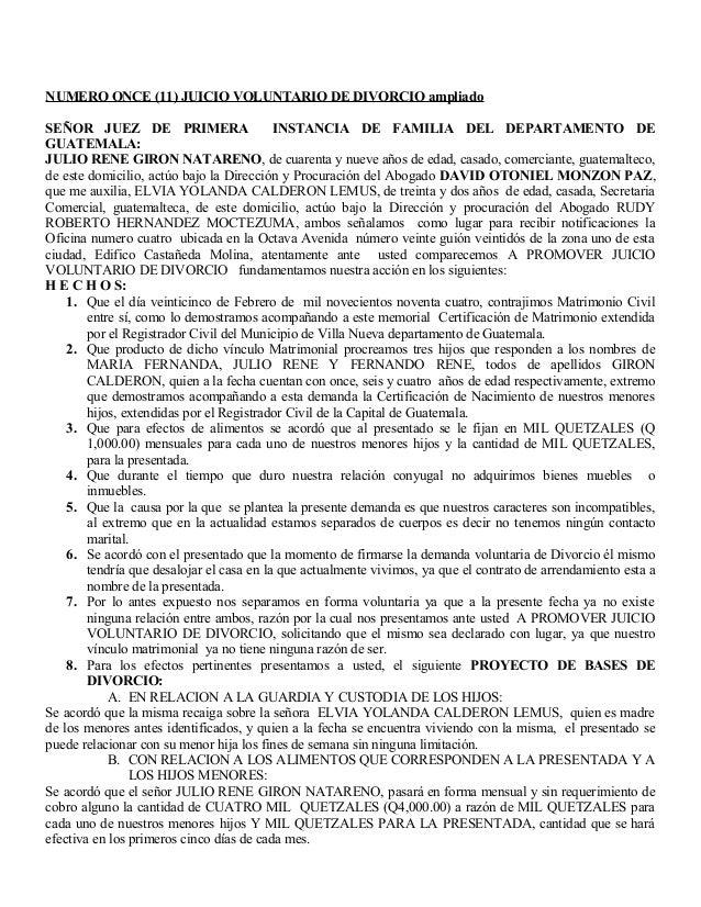 NUMERO ONCE (11) JUICIO VOLUNTARIO DE DIVORCIO ampliado SEÑOR JUEZ DE PRIMERA INSTANCIA DE FAMILIA DEL DEPARTAMENTO DE GUA...