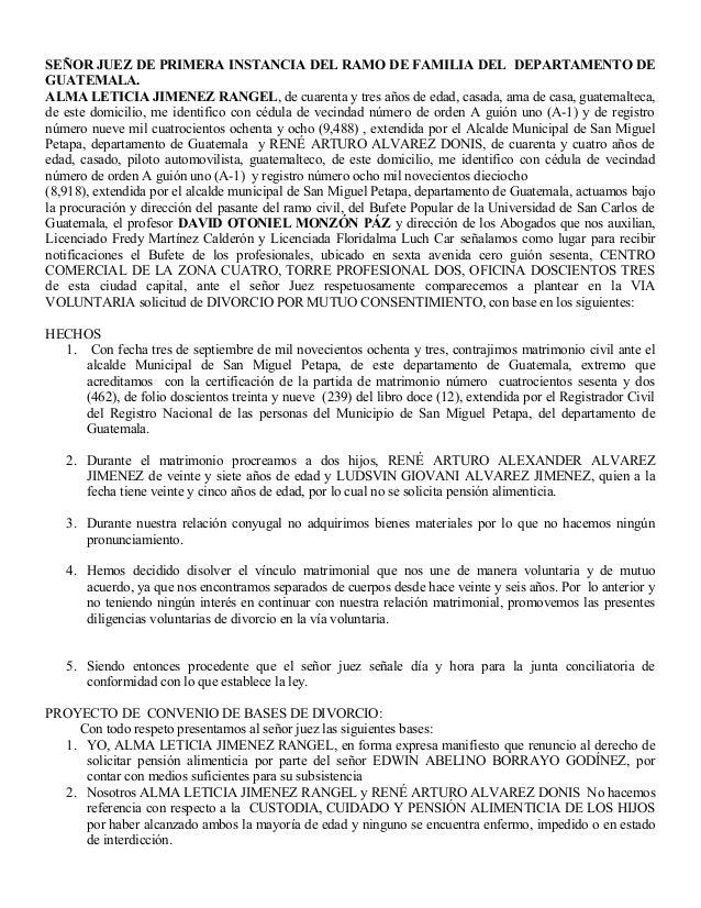 SEÑOR JUEZ DE PRIMERA INSTANCIA DEL RAMO DE FAMILIA DEL DEPARTAMENTO DE GUATEMALA. ALMA LETICIA JIMENEZ RANGEL, de cuarent...