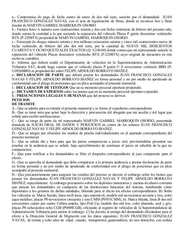 a.- Compromiso de pago de fecha cuatro de enero de dos mil siete, suscrito por el demandado JUAN FRANCISCO GONZALEZ NAVAS,...