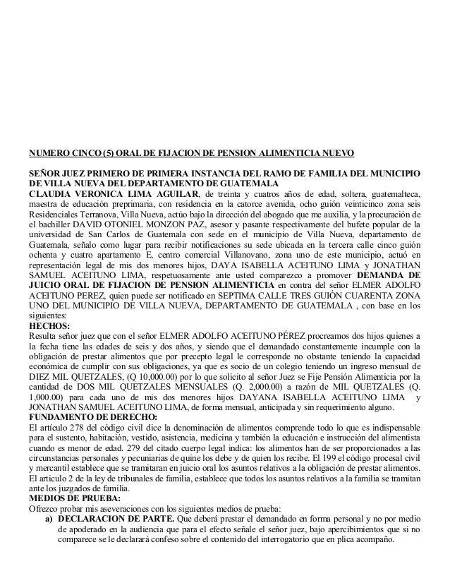 NUMERO CINCO (5) ORAL DE FIJACION DE PENSION ALIMENTICIA NUEVO SEÑOR JUEZ PRIMERO DE PRIMERA INSTANCIA DEL RAMO DE FAMILIA...