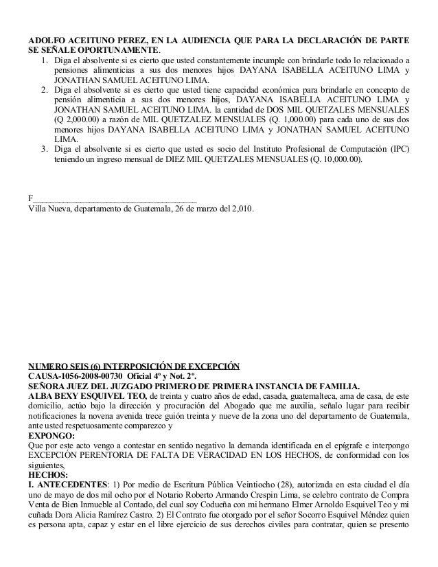 ADOLFO ACEITUNO PEREZ, EN LA AUDIENCIA QUE PARA LA DECLARACIÓN DE PARTE SE SEÑALE OPORTUNAMENTE. 1. Diga el absolvente si ...