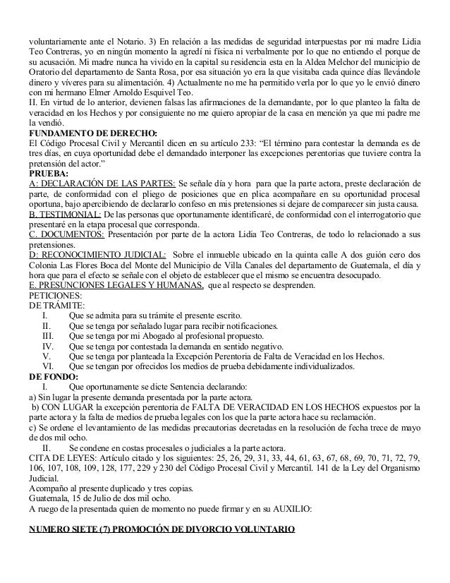 voluntariamente ante el Notario. 3) En relación a las medidas de seguridad interpuestas por mi madre Lidia Teo Contreras, ...