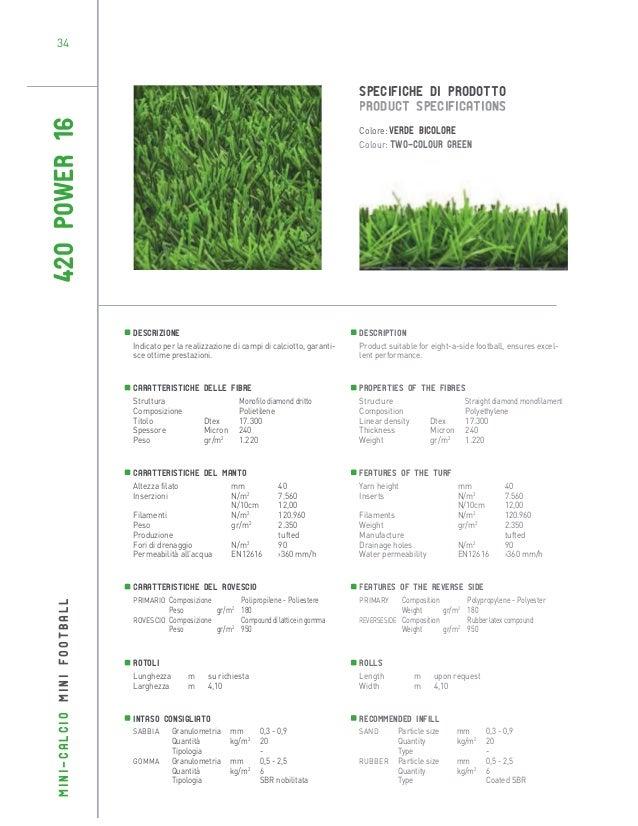 34  420 POWER 16  SPECIFICHE DI PRODOTTO PRODUCT SPECIFICATIONS Colore: Verde bicolore Colour: Two-colour green  Descrizio...