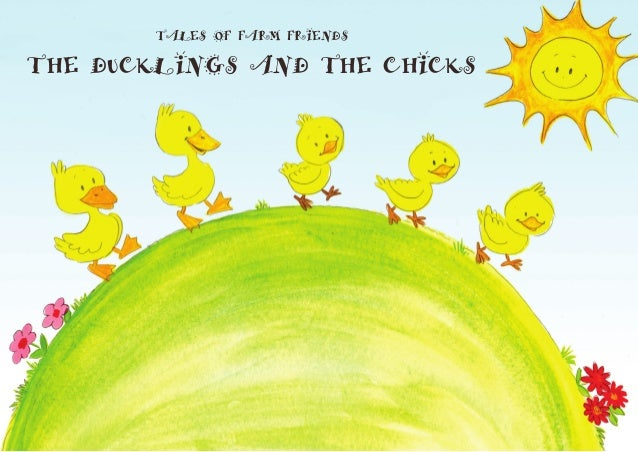 Tales of Farm Friends  The Ducklings and the Chicks