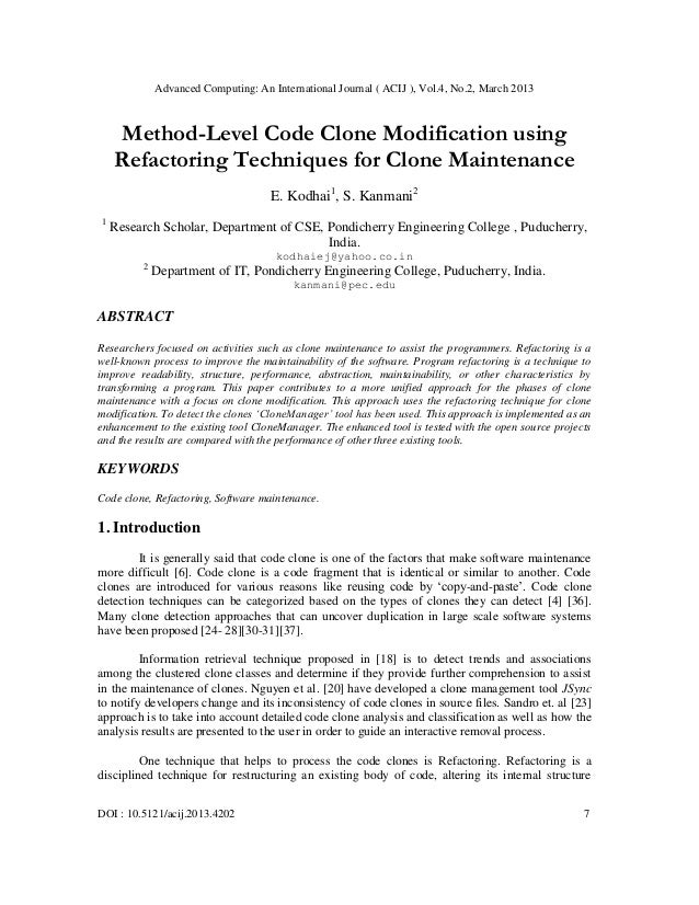 Advanced Computing: An International Journal ( ACIJ ), Vol.4, No.2, March 2013    Method-Level Code Clone Modification usi...