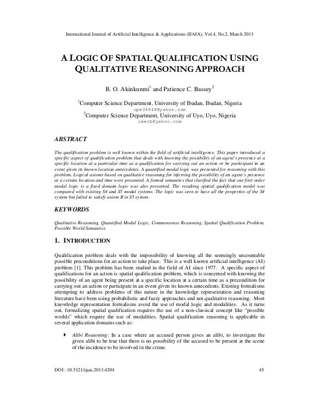International Journal of Artificial Intelligence & Applications (IJAIA), Vol.4, No.2, March 2013   A LOGIC OF SPATIAL QUAL...