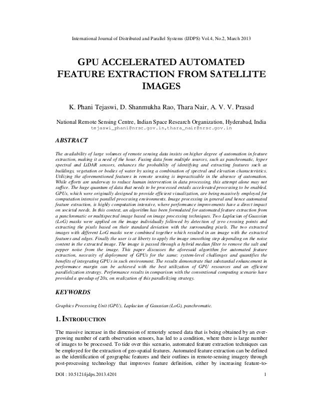 International Journal of Distributed and Parallel Systems (IJDPS) Vol.4, No.2, March 2013   GPU ACCELERATED AUTOMATEDFEATU...