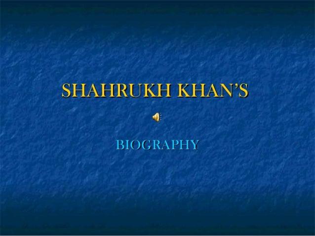 SHAHRUKH KHAN'S BIOGRAPHY