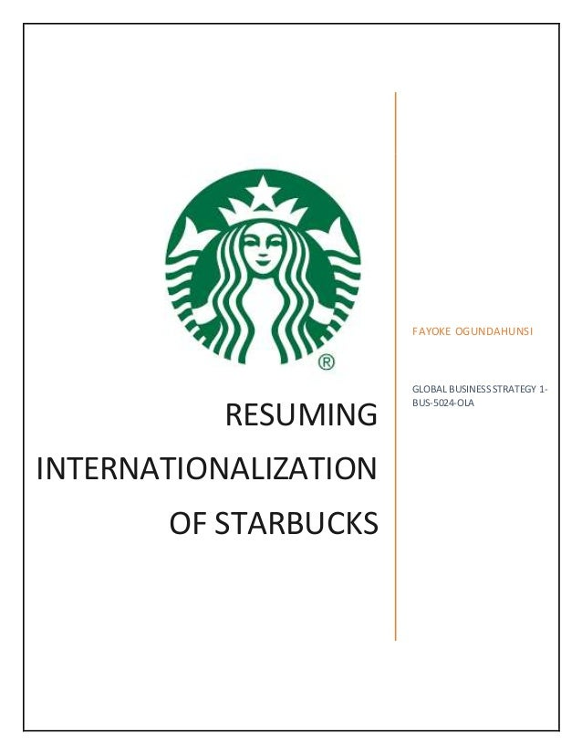Resuming internationalization starbucks case