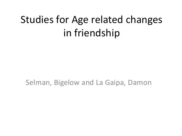 A developmental study of the meaning of friendship in ...