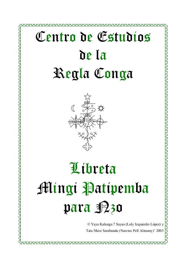 Centro de Estudios de la Regla Conga  Libreta Mingi Patipemba para Nzo © Yaya Kalunga 7 Sayas (Loly Izquierdo López) y Tat...