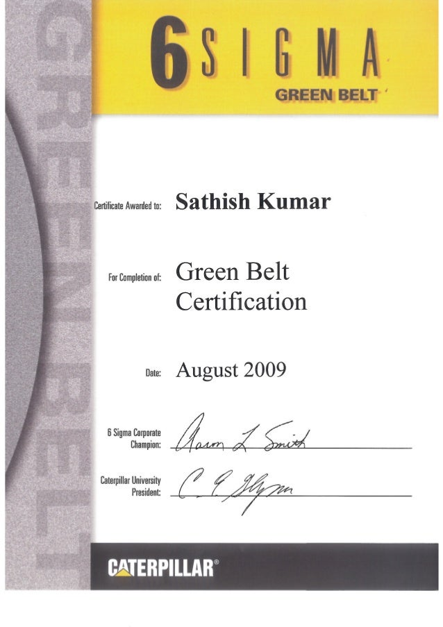 6 Sigma Green Belt Certified