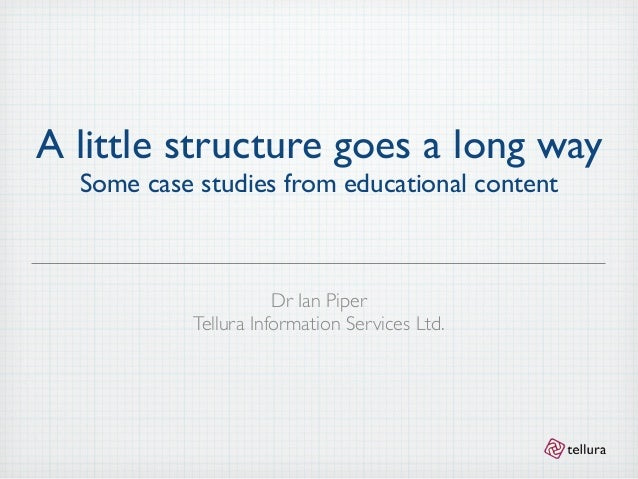 A little structure goes a long way