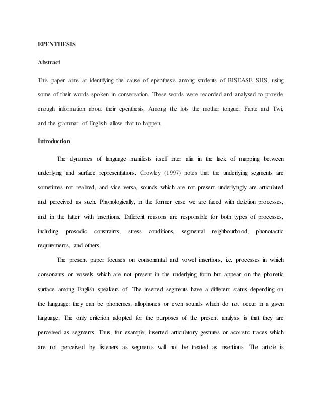 epenthesis term papers epenthesis term papers epenthesis abstract this paper aims at identifying the cause of epenthesis among students of bisease shs