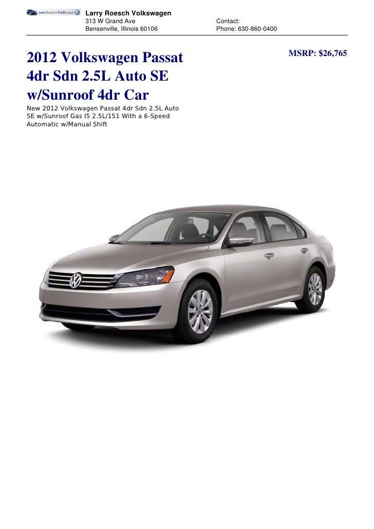 2012 Volkswagen Passat - Larry Roesch Volkswagen - Bensenville, Illin…