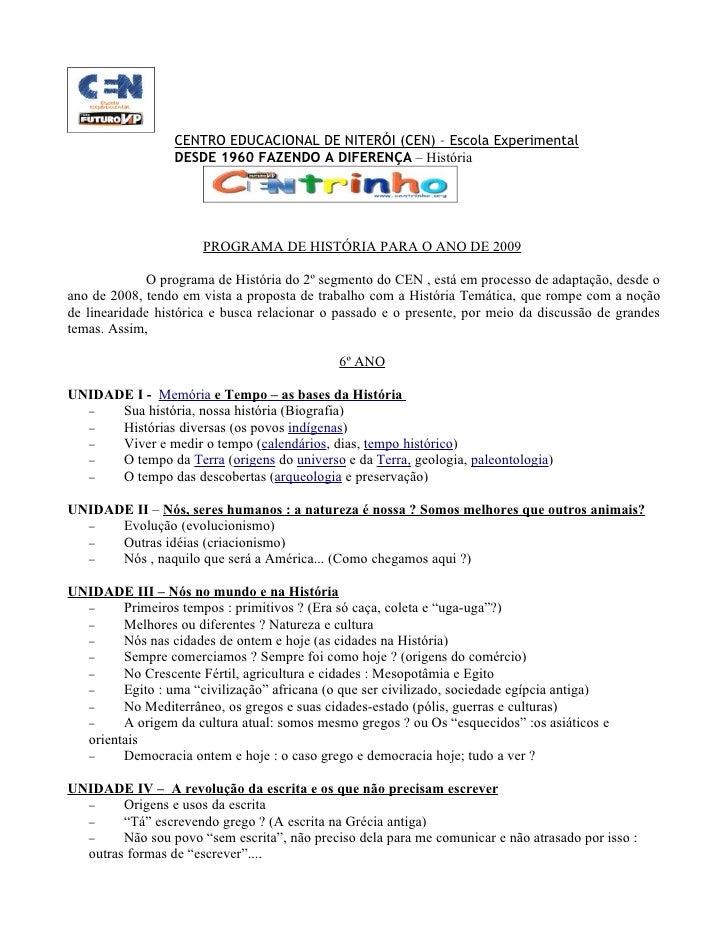 CENTRO EDUCACIONAL DE NITERÓI (CEN) – Escola Experimental                   DESDE 1960 FAZENDO A DIFERENÇA – História     ...